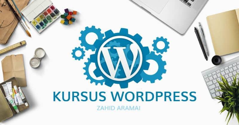 kursus wordpress malaysia BY zahidaramai